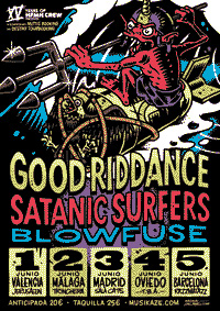 Good Riddance, Satanic Surfers and Blowfuse